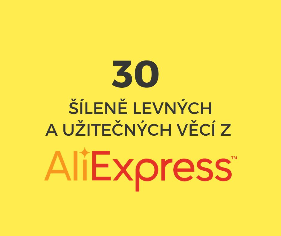 30 šíleně levných a užitečných věcí z AliExpress